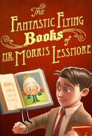 The Fantastic Flying Books of Mr. Morris Lessmore cortometraje cartel