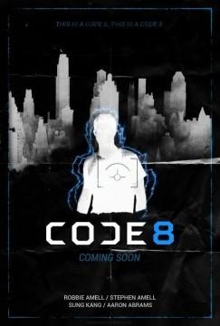 Code 8 Cortometraje cartel