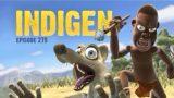indigen Episode 279