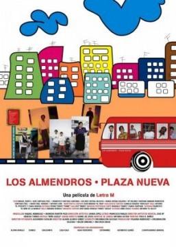 Los almendros - Plaza Nueva cortometraje cartel
