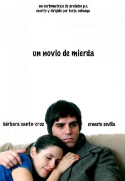 Un novio de mierda cortometraje cartel poster