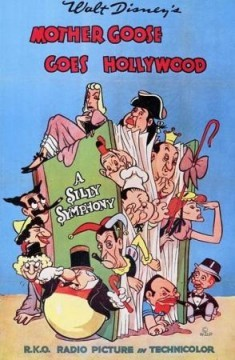 Walt Disney's Silly Symphony: Mamá Oca va a Hollywood_Mother Goose Goes Hollywood