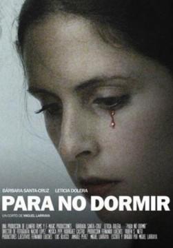Para no dormir cortometraje cartel poster