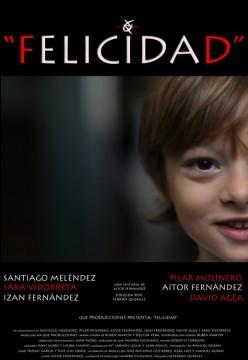 Felicidad. Cortometraje cartel poster