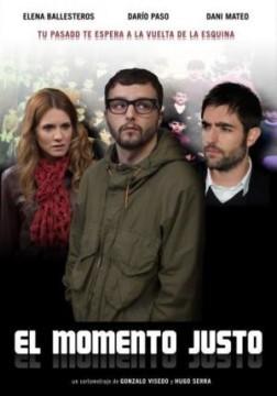 El momento justo cortometraje cartel