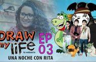 Draw my life Capítulo 3 – Una noche con rita