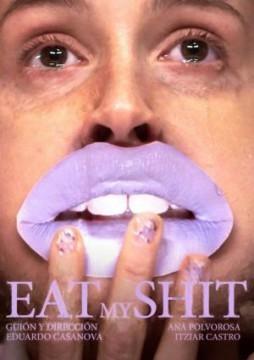 Eat my shit cortometraje cartel