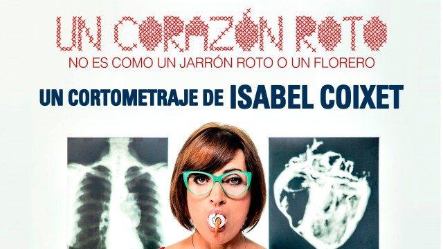 Un corazón roto no es como un jarrón roto o un florero, cortometraje Isabel Coixet