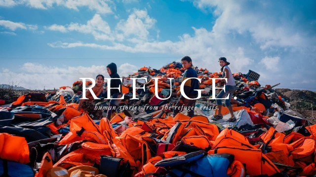 Refuge.Human stories from the refugee crisis.Corto sobre crisis refugiados