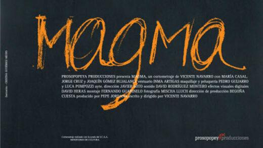 Magma. Cortometraje español escrito y dirigido por Vicente Navarro