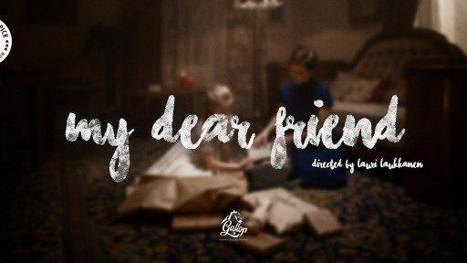 My Dear Friend (Mi querido amigo)