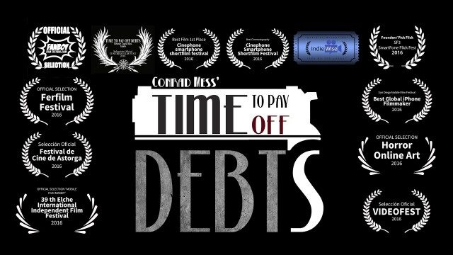 Time to Pay Off Debts. Cortometraje español iPhone 6S+