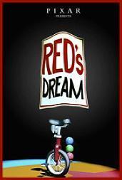 El sueño de Red. Red's Dream Cortometraje de Pixar Cartel