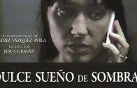 Dulce Sueño de Sombras. Cortometraje español con Laura Toledo