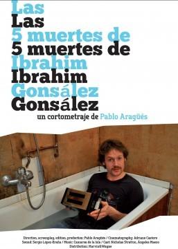 Las 5 muertes de Ibrahim Gonsález cortometraje cartel poster