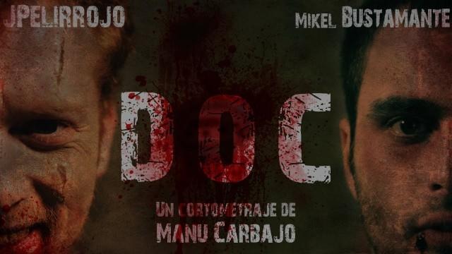 Doc. Cortometraje español de Trhiller de Manu Carbajo con JPelirrojo