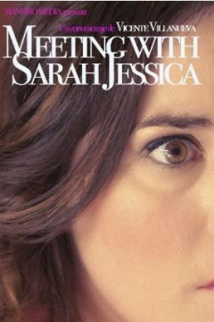Meeting with Sarah Jessica cortometraje cartelMeeting with Sarah Jessica