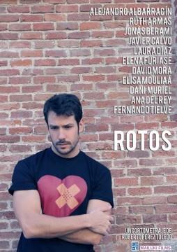Rotos cortometraje cartel poster