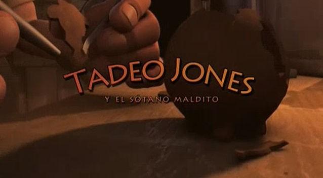 Tadeo Jones y el sótano maldito. Cortometraje español de Enrique Gato