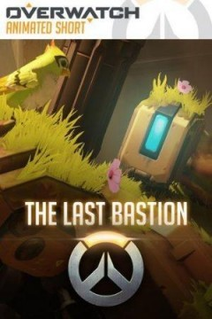 Overwatch: The Last Bastion cortometraje cartel poster