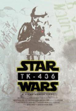 TK-436: A Stormtrooper Story cortometraje cartel poster