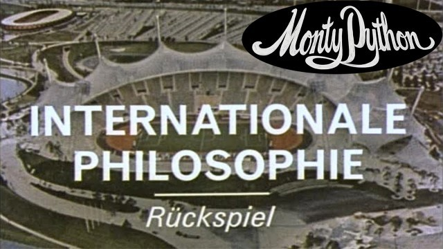 Monty Python: International Philosophy