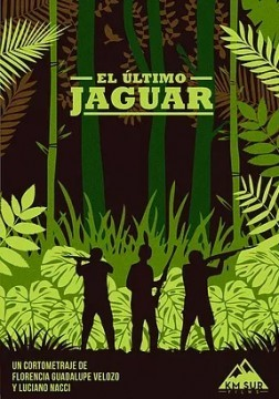 El ultimo jaguar cortometraje cartel poster