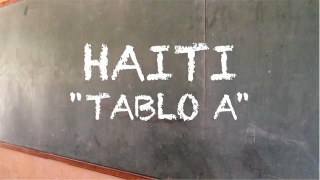 """Haiti """"Tablo A"""" La Pizarra"""