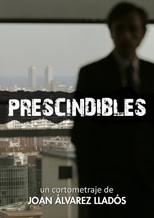 Prescindibles cortometraje cartel poster