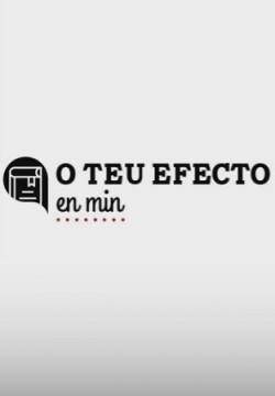 Tu efecto en mí (O teu efecto en min) cortometraje cartel poster