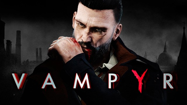 Vampyr – E3 2017 Official Cinematic Trailer