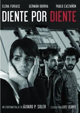 Diente por diente cortometraje cartel poster