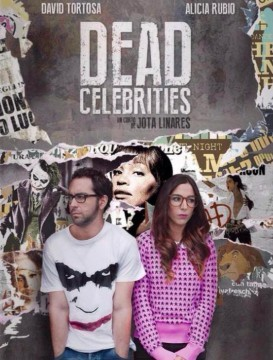 Dead Celebrities cortometraje cartel poster