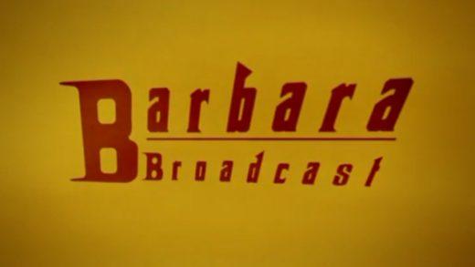 Barbara Broadcast. Cortometraje belga Jean-Julien Collette y Olivier Tollet