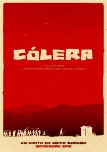 Cólera cortometraje cartel poster