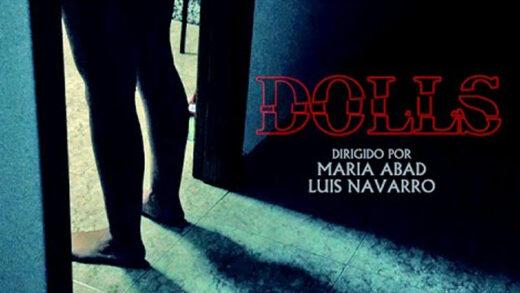 Dolls. Cortometraje y thriller español de María Abad y Luis Navarro