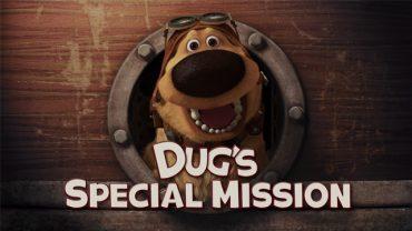 La misión especial de Dug. Cortometraje de animación de Disney Pixar
