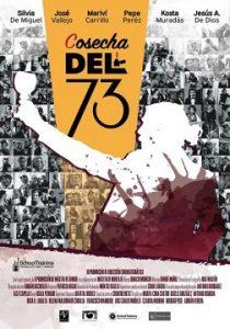Cosecha del 73 cortometraje cartel poster