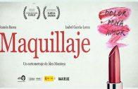 Maquillaje. Cortometraje español basado en hechos reales de Alex Montoya