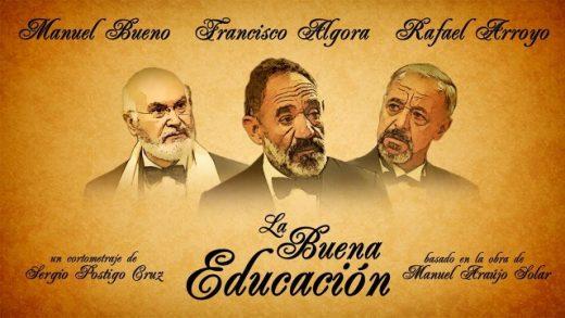 La buena educación. Cortometraje español con Francisco Algora
