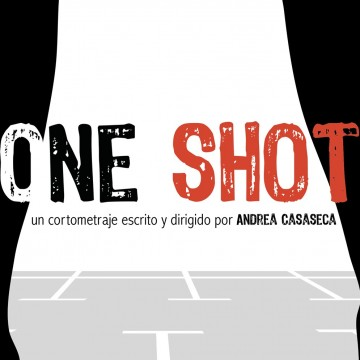 One Shot cortometraje cartel poster