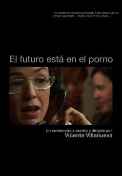 El futuro esta en el porno cortometraje cartel poster