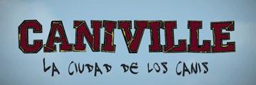 Caniville webserie española