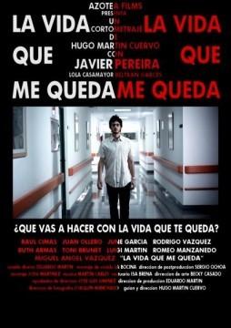La vida que me queda cortometraje cartel poster
