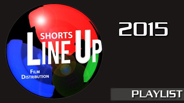 LINE UP Shorts - 2015. Cortometrajes online de la distribuidora española