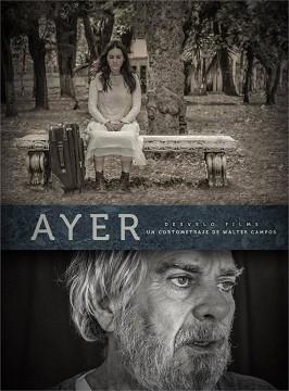 Ayer cortometraje cartel poster