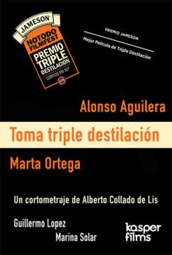 Toma triple destilacion corto cartel poster
