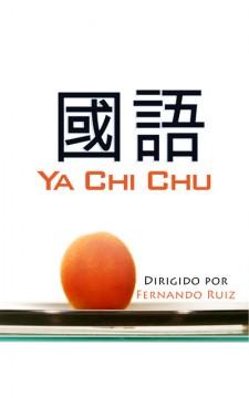 Ya Chi Chu cortometraje cartel poster