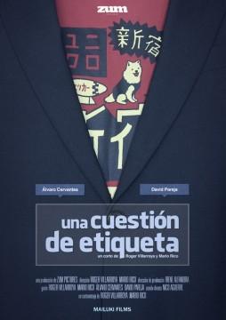 Una cuestión de etiqueta cortometraje cartel poster