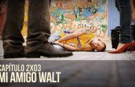 Malviviendo 2×03 – Mi amigo Walt. Webserie española de Daviz Sáinz
